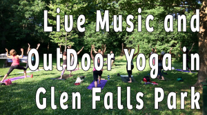 Live Music Outdoor Yoga Class in Glen Falls Park