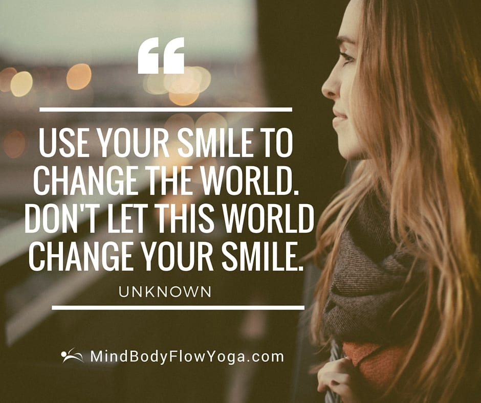 Quotes About Changing The World: Mind Body Flow Yoga