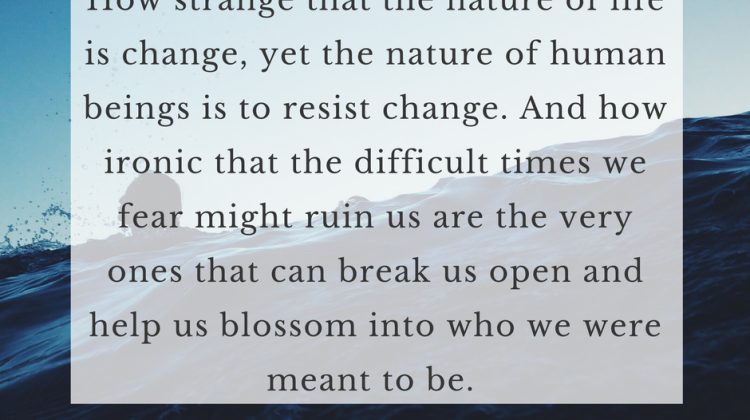 [Quote] The Nature of Life is Change